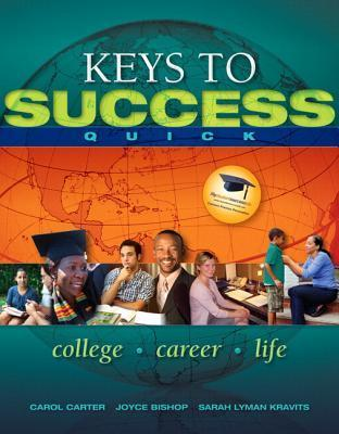 Keys to Success Quick Plus New Mystudentsuccesslab 2012 Update -- Access Card Package  by  Carol Carter