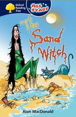 The Sand Witch (Oxford Reading Tree: All Stars: Pack 1)  by  Alan MacDonald