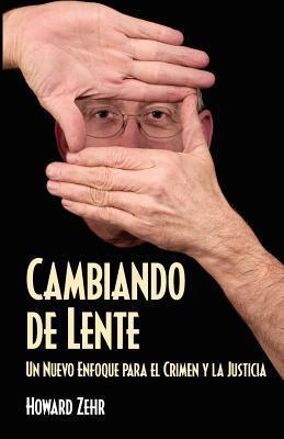 Cambiando de Lente  by  Howard Zehr