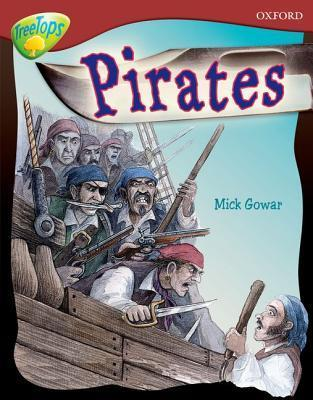 Pirates (Oxford Reading Tree: Stage 15: Tree Tops Non Fiction)  by  Mick Gowar