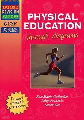 Gcse Physical Education Through Diagrams  by  Sally Fountain