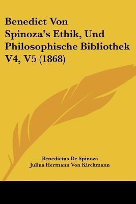 Ethik und Philosophische Bibliothek V4-5 Baruch Spinoza