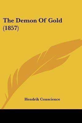 The Demon of Gold (1857) Hendrik Conscience