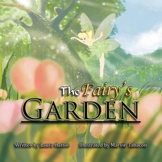 The Fairys Garden Laura Hatton
