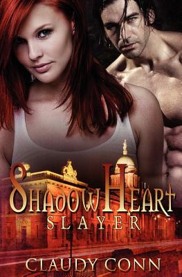Shadowheart Slayer (Shadow Vampires, #2)  by  Claudy Conn