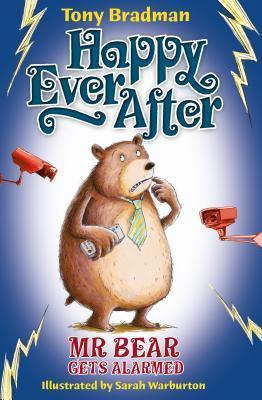 Mr. Bear Gets Alarmed Tony Bradman
