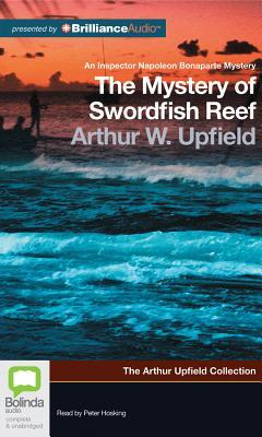 Mystery of Swordfish Reef, The  by  Arthur W. Upfield
