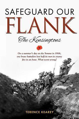Safeguard Our Flank: The Kensingtons MR Terence Kearey