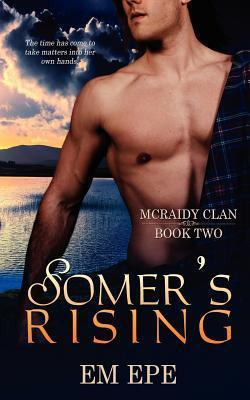 Somers Rising  by  Em Epe