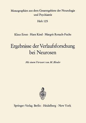 Ergebnisse Der Verlaufsforschung Bei Neurosen  by  K. Ernst