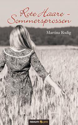 Rote Haare - Sommersprossen Martina Rodig