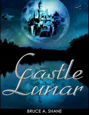 Castle Lunar Bruce A. Shane