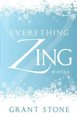 Everything Zing: Winter Grant Stone