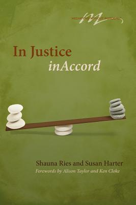 In Justice, Inaccord  by  Shauna Ries
