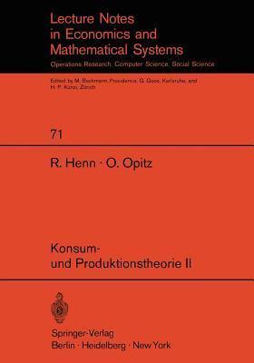 Konsum- Und Produktionstheorie II  by  R. Henn