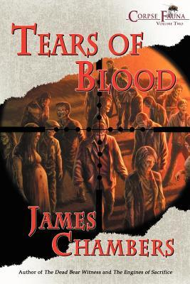 Tears of Blood James  Chambers