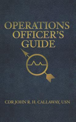 Operations Officers Guide  by  John Callaway