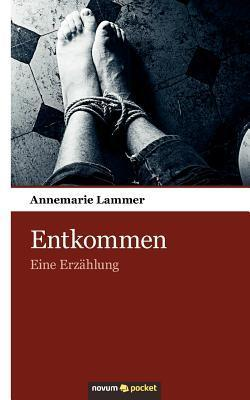 Entkommen  by  Annemarie Lammer