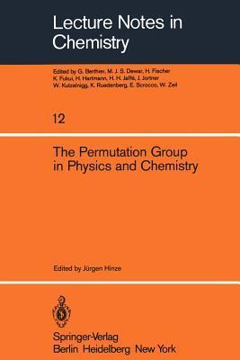 The Permutation Group in Physics and Chemistry J. Hinze