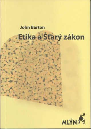 Etika a Starý zákon John Barton