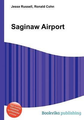 Saginaw Airport Jesse Russell