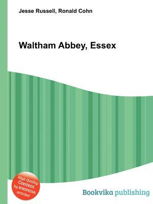 Waltham Abbey, Essex  by  Jesse Russell