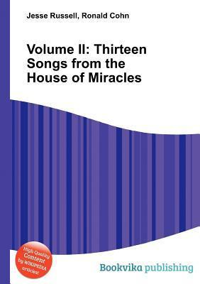 Thirteen Songs from the House of Miracles, Volume 2 Jesse Russell