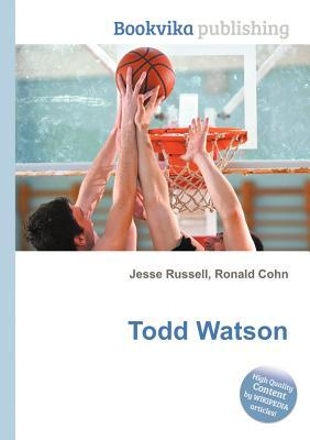 Todd Watson  by  Jesse Russell