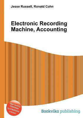 Electronic Recording Machine, Accounting Jesse Russell