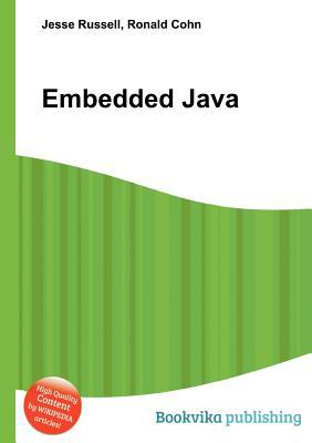 Embedded Java  by  Jesse Russell
