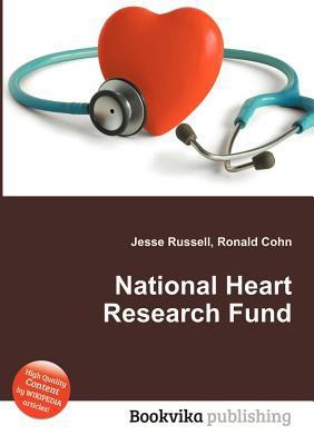 National Heart Research Fund  by  Jesse Russell