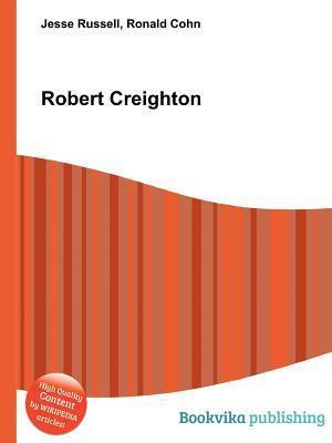 Robert Creighton  by  Jesse Russell