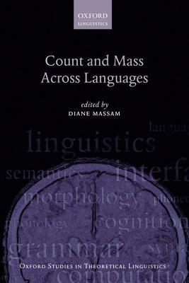 Count and Mass Across Languages  by  Diane Massam