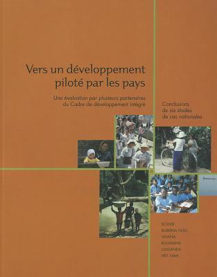 Toward Country-Led Development: A Multi-Partner Evaluation of the Comprehensive Development Framework  by  John Eriksson