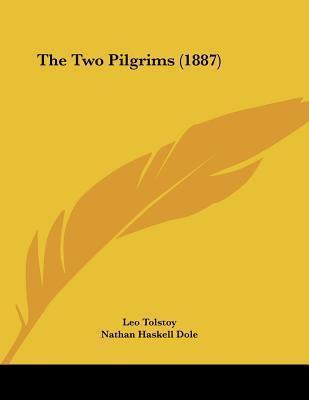 The Two Pilgrims (1887) Leo Tolstoy