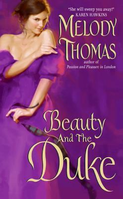 Beauty and the Duke  by  Melody Thomas