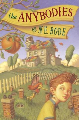 The Anybodies & The Nobodies N.E. Bode