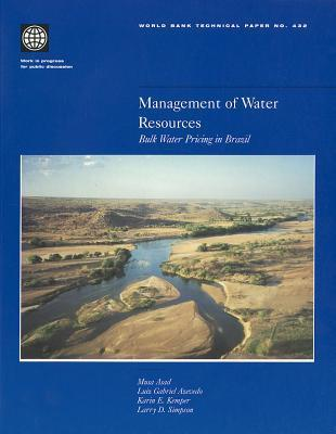 Management: Bulk Water Pricing in Brazil  by  Luiz Gabriel T. Azevedo