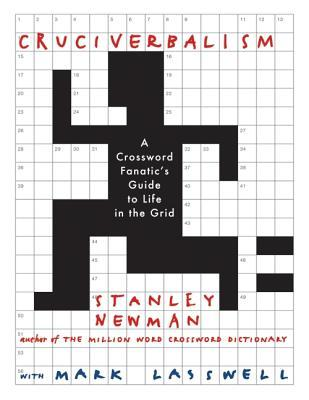 Cruciverbalism  by  Stanley Newman