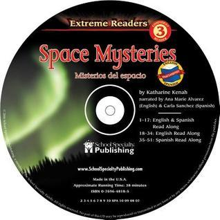 Space Mysteries English-Spanish Extreme Reader Audio CD  by  Katharine Kenah