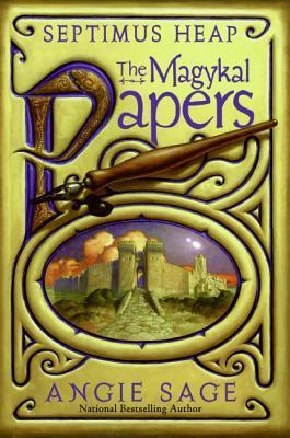 The Magykal Papers (Septimus Heap Series)  by  Angie Sage