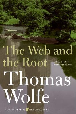 The Web and The Root Thomas Wolfe