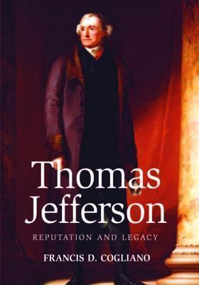 Thomas Jefferson Francis D. Cogliano