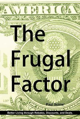 The Frugal Factor Scime Paul