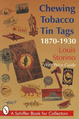 Chewing Tobacco Tin Tags 1870- 1870-1930 Louis Storino