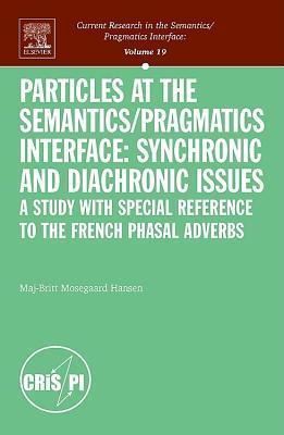 Particles at the Semantics-Pragmatics Interface Maj-Britt Mosegaard Hansen