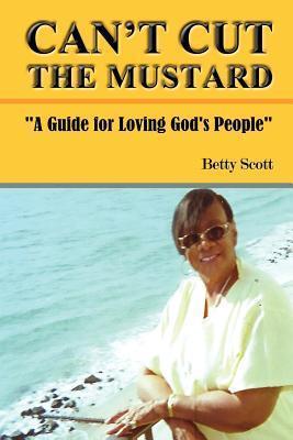 Cant Cut the Mustard Betty Scott