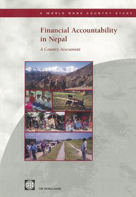 Financial Accountability in Nepal: A Country Assessment World Bank Group