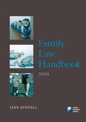 Family Law Handbook 2010  by  Jane Sendall