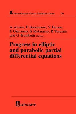 Progress in Elliptic and Parabolic Partial Differential Equations A. Alvino